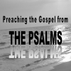 Preaching The Gospel From The Psalms