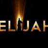 The Life & Times Of Elijah